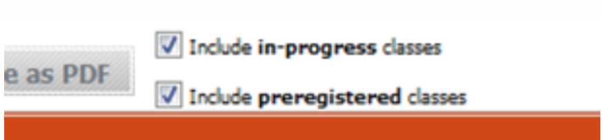 In-progress or preregistered classes check boxes